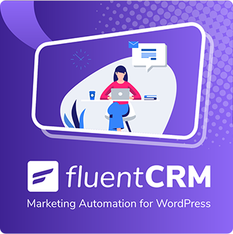 FluentCRM | Objectives & Vision