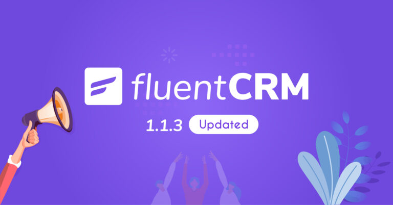 FluentCRM version 1.1.3 release note