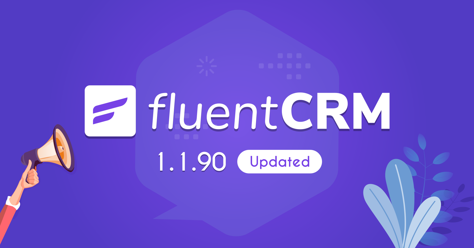FluentCRM 1.1.90 – Exciting New Features and Updates