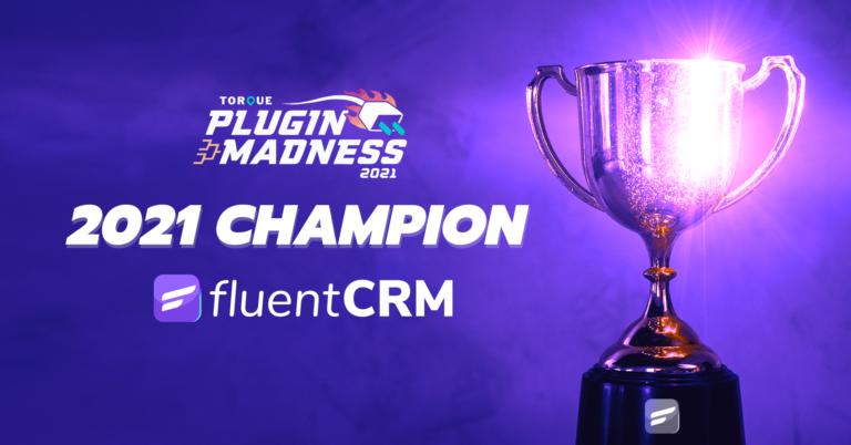 FluentCRM Wins Plugin Madness 2021