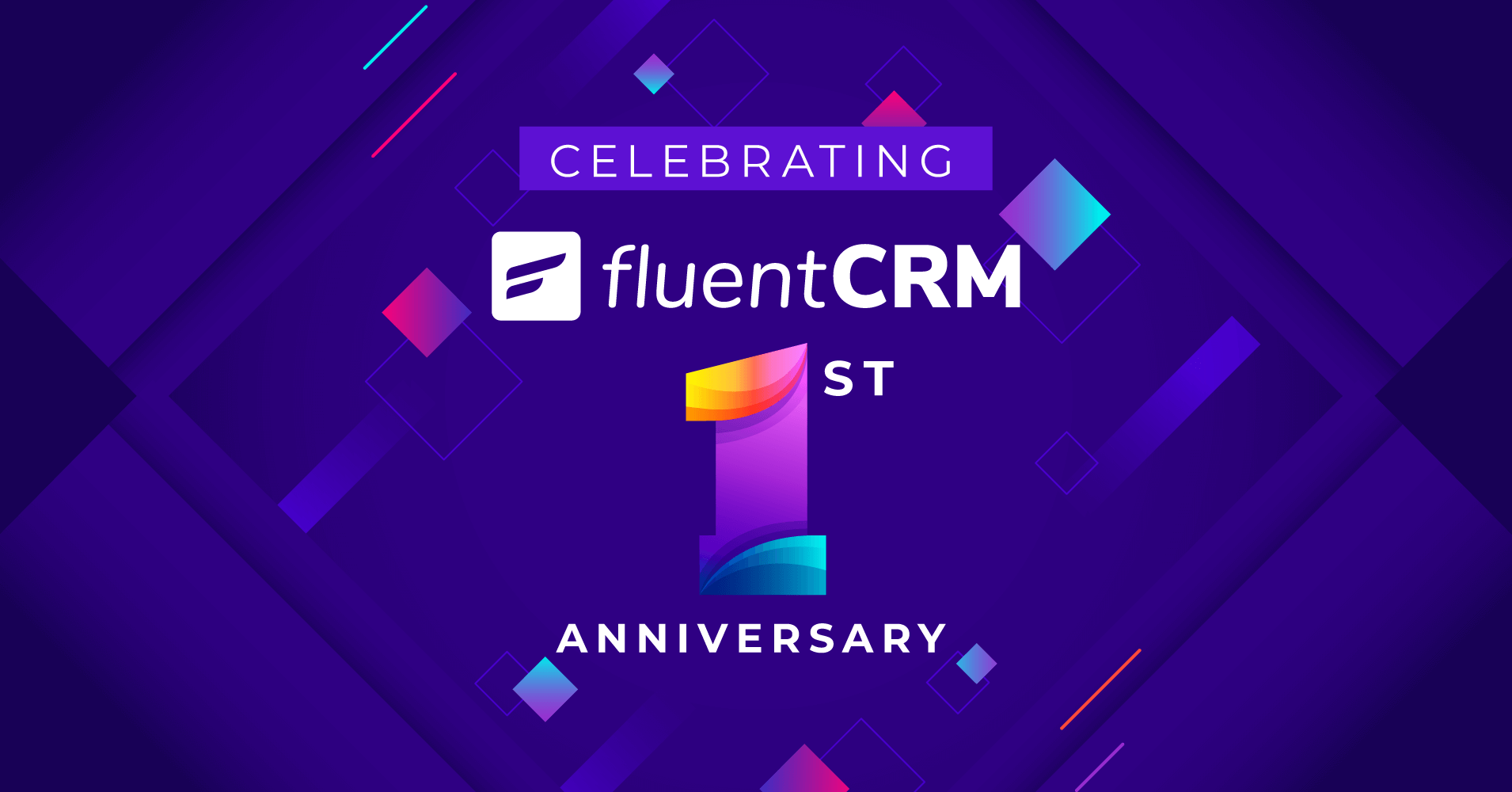 FluentCRM's First Anniversary: A Year of Powering Over Ten Thousand Businesses!